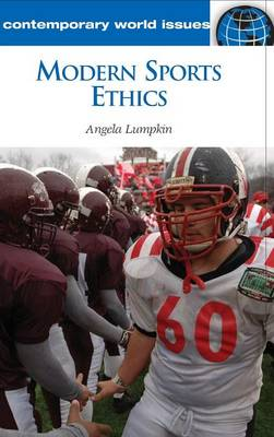 Modern Sports Ethics: A Reference Handbook