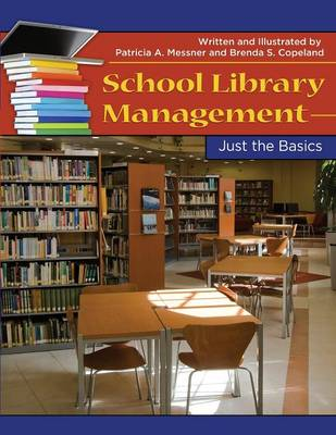 School Library Management: Just the Basics