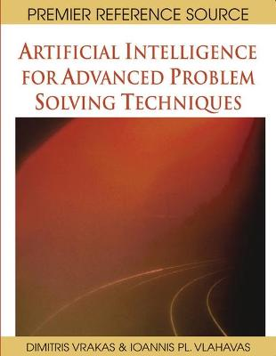 Artificial Intelligence for Advanced Problem Solving Techniques