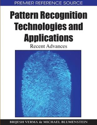 Pattern Recognition Technologies and Applications: Recent Advances