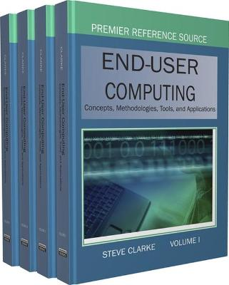 End-User Computing: Concepts, Methodologies, Tools and Applications