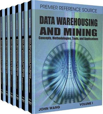 Data Warehousing and Mining: Concepts, Methodologies, Tools and Applications