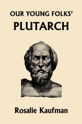 Our Young Folks' Plutarch
