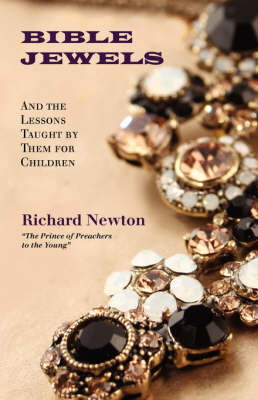 Bible Jewels: And Lessons Taught by Them for Children