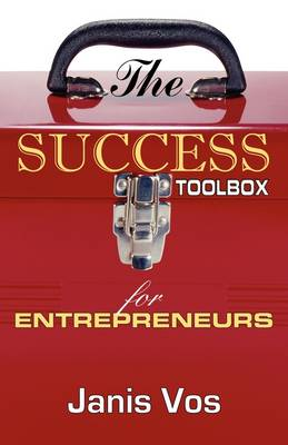 The Success Toolbox for Entrepreneurs