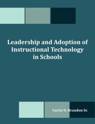 Leadership and Adoption of Instructional Technology in Schools