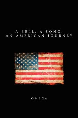 A Bell, a Song, an American Journey