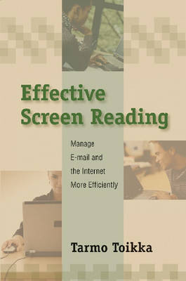 Effective Screen Reading: Managing Electronic Information Effectively