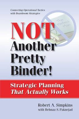 Not Another Pretty Binder: Strategic Planning That Actually Works