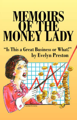 Memoirs of the Money Lady: Is This a Great Business or What!