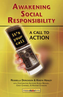 Awakening Social Responsibility: A Call to Action Guidebook for Global Citizens, Corporate and Nonprofit Organizations