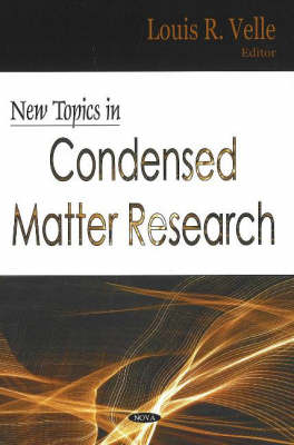 New Topics in Condensed Matter Research
