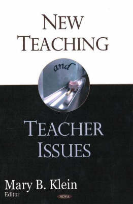 New Teaching and Teacher Issues