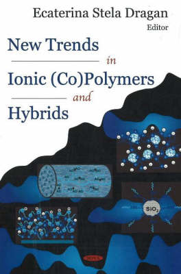 New Trends in Ionic (Co)Polymers and Hybrids