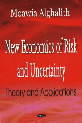 New Economics of Risk and Uncertainty: Theory and Applications