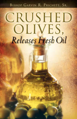 Crushed Olives, Releases Fresh Oil