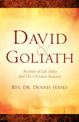 David & Goliath/ Realities of Life Today and the Christian Response