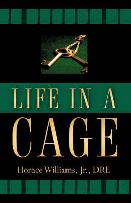 Life in a Cage