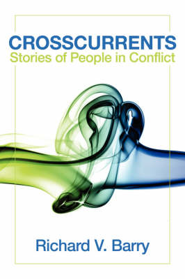 Crosscurrents: Stories of People in Conflict