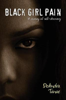 Black Girl Pain: A Journey to Self-Discovery