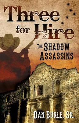 Three for Hire: The Shadow Assassins