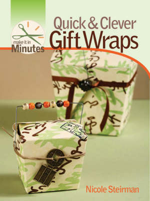 Make it in Minutes: Quick and Clever Gift Wraps