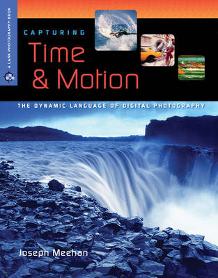 Capturing Time and Motion: The Dynamic Language of Digital Photography