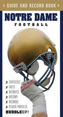 Notre Dame Football: Guide & Record Book