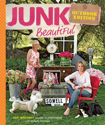 Junk Beautiful: Outdoor Edition
