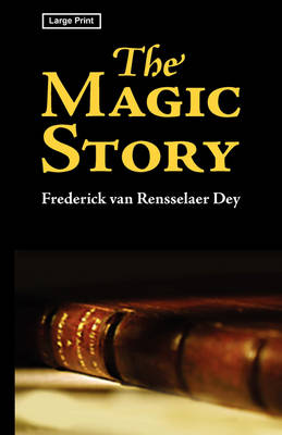The Magic Story, Large-Print Edition