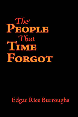 The People That Time Forgot, Large-Print Edition