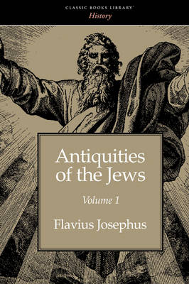 Antiquities of the Jews Volume 1