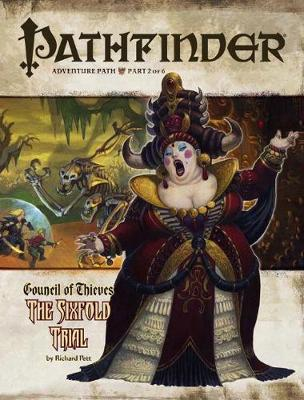 Pathfinder Adventure Path: Council of Thieves: v. 2: Sixfold Trial