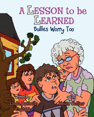 A Lesson to Be Learned: Bullies Worry Too