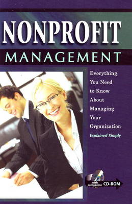Nonprofit Management: Everything You Need to Know About Managing Your Organization -- Explained Simply