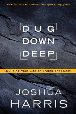 Dug Down Deep: Unearthing What to Believe and Why it Matters