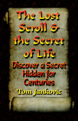The Lost Scroll and the Secret of Life