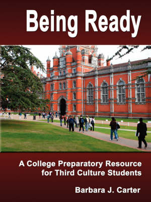 Being Ready: A College Preparatory Resource for Third Culture Students
