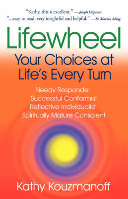 Lifewheel: Your Choices at Life's Every Turn