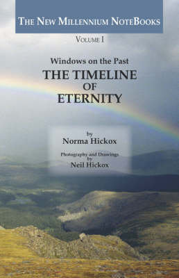 THE Timeline of Eternity: Windows on the Past