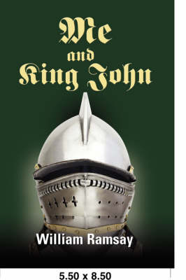 ME and King John: Medieval and Modern History Ransacked, as an Evil King Shakes His Family Tree to Improve His Karma