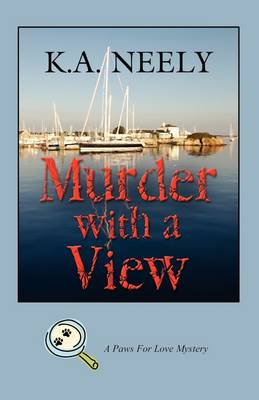 Murder with A View: A Paws For Love Mystery