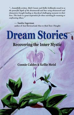 Dream Stories: Recovering the Inner Mystic