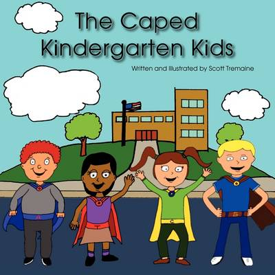 The Caped Kindergarten Kids