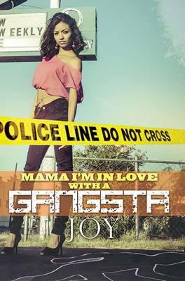 Mama, I'm In Love...with A Gangster