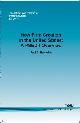 New Firm Creation in the United States: A PSED I Overview