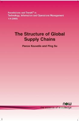 Structure of Global Supply Chains: The Design and Location of Sourcing, production and Distribution Facility Networks for Global Markets