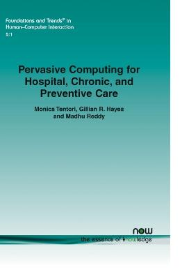 Pervasive Computing for Hospital, Chronic, and Preventive Care