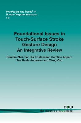 Foundational Issues in Touch-Surface Stroke Gesture Design: An Integrative Review