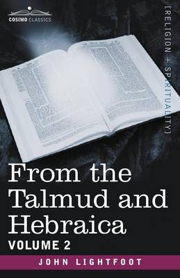 From the Talmud and Hebraica, Volume 2